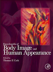 Encyclopedia of Body Image and